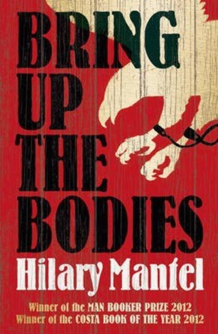 Bring Up the Bodies - Hilary Mantel - cover