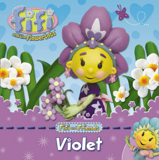 Fifi and Friends: Violet - cover