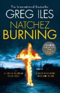 Ebook in inglese Natchez Burning (Penn Cage, Book 4) Iles, Greg