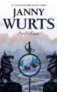 Ebook in inglese Peril's Gate: Third Book of The Alliance of Light (The Wars of Light and Shadow, Book 6) Wurts, Janny