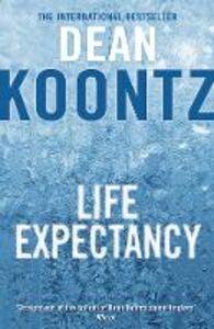 Foto Cover di Life Expectancy, Ebook inglese di Dean Koontz, edito da HarperCollins Publishers