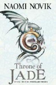 Foto Cover di Throne of Jade (The Temeraire Series, Book 2), Ebook inglese di Naomi Novik, edito da HarperCollins Publishers