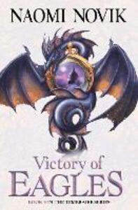 Foto Cover di Victory of Eagles (The Temeraire Series, Book 5), Ebook inglese di Naomi Novik, edito da HarperCollins Publishers