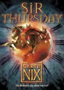 Ebook in inglese Sir Thursday (The Keys to the Kingdom, Book 4) Nix, Garth