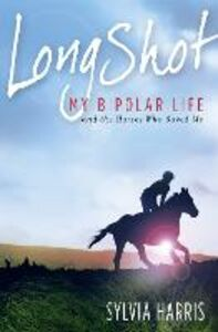 Foto Cover di Long Shot, Ebook inglese di Sylvia Harris, edito da HarperCollins Publishers