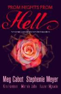 Prom Nights From Hell: Five Paranormal Stories - Meg Cabot,Stephenie Meyer - cover