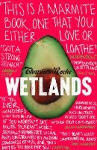Foto Cover di Wetlands, Ebook inglese di Mohr, Tim,Charlotte Roche, edito da HarperCollins Publishers