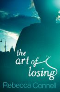 Ebook in inglese Art of Losing Connell, Rebecca