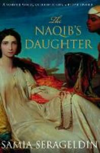 Ebook in inglese Naqib's Daughter Serageldin, Samia