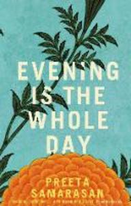 Ebook in inglese Evening Is the Whole Day Samarasan, Preeta