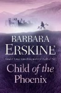 Foto Cover di Child of the Phoenix, Ebook inglese di Barbara Erskine, edito da HarperCollins Publishers
