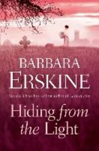 Ebook in inglese Hiding From the Light Erskine, Barbara