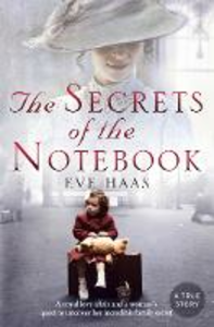 Ebook in inglese Secrets of the Notebook: A royal love affair and a woman's quest to uncover her incredible family secret Haas, Eve