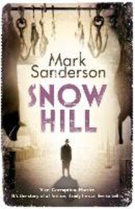 Foto Cover di Snow Hill, Ebook inglese di Mark Sanderson, edito da HarperCollins Publishers