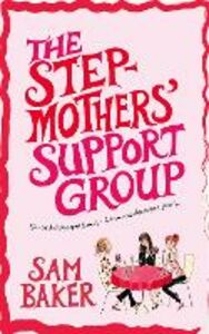 Foto Cover di Stepmothers' Support Group, Ebook inglese di Sam Baker, edito da HarperCollins Publishers