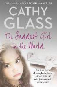 Ebook in inglese Saddest Girl in the World Glass, Cathy
