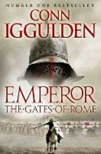 Ebook in inglese Gates of Rome (Emperor Series, Book 1) Iggulden, Conn