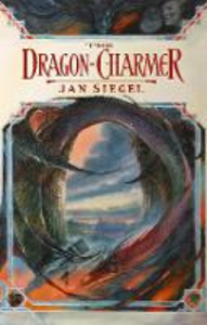 Ebook in inglese Dragon-Charmer Siegel, Jan
