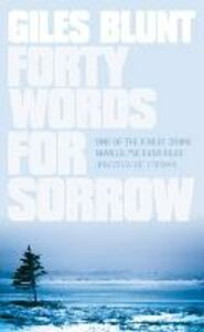 Foto Cover di Forty Words for Sorrow, Ebook inglese di Giles Blunt, edito da HarperCollins Publishers