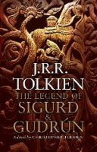 Ebook in inglese Legend of Sigurd and Gudrun Tolkien, J. R. R.