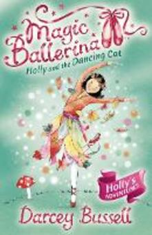 Holly and the Dancing Cat - Darcey Bussell - cover