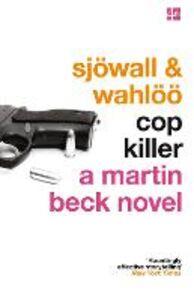 Ebook in inglese Cop Killer (The Martin Beck series, Book 9) Sjowall, Maj , Wahloo, Per