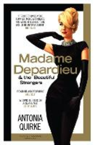 Ebook in inglese Madame Depardieu and the Beautiful Strangers Quirke, Antonia