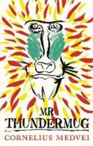Foto Cover di Mr Thundermug, Ebook inglese di Cornelius Medvei, edito da HarperCollins Publishers