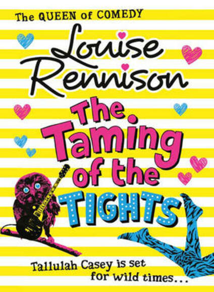 The Taming Of The Tights - Louise Rennison - cover