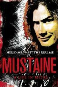 Ebook in inglese Mustaine: A Life in Metal Mustaine, Dave