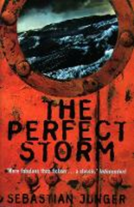 Ebook in inglese Perfect Storm: A True Story of Men Against the Sea Junger, Sebastian