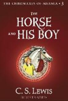 The Horse and His Boy (The Chronicles of Narnia, Book 3)