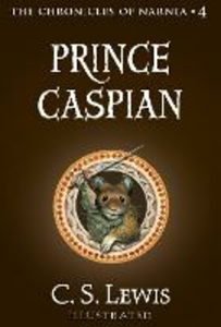 Ebook in inglese Prince Caspian (The Chronicles of Narnia, Book 4) Lewis, C. S.