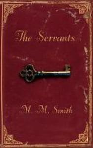 Ebook in inglese Servants Smith, M. M.