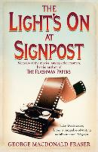 Ebook in inglese Light's On At Signpost Fraser, George Macdonald