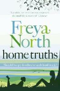 Ebook in inglese Home Truths North, Freya