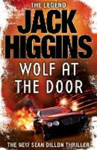 Ebook in inglese Wolf at the Door (Sean Dillon Series, Book 17) Higgins, Jack