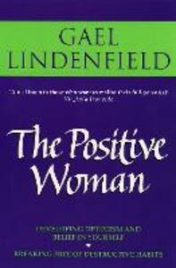 The Positive Woman - Gael Lindenfield - cover