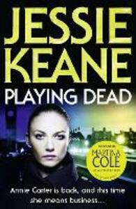 Playing Dead - Jessie Keane - cover
