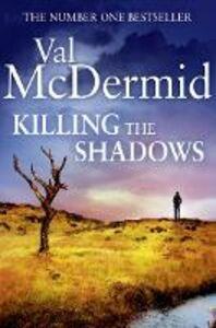 Ebook in inglese Killing the Shadows McDermid, Val