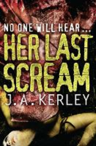 Ebook in inglese Her Last Scream (Carson Ryder, Book 8) Kerley, J. A.