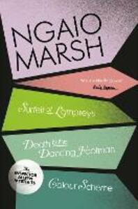 A Surfeit of Lampreys / Death and the Dancing Footman / Colour Scheme - Ngaio Marsh - cover