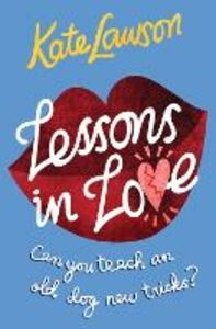 Ebook in inglese Lessons in Love Lawson, Kate