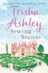 Foto Cover di Sowing Secrets, Ebook inglese di Trisha Ashley, edito da HarperCollins Publishers