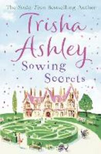 Ebook in inglese Sowing Secrets Ashley, Trisha