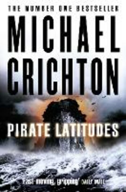 Pirate Latitudes - Michael Crichton - cover