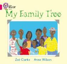 My Family Tree: Band 01a/Pink a - Zoe Clarke,Anne Wilson - cover