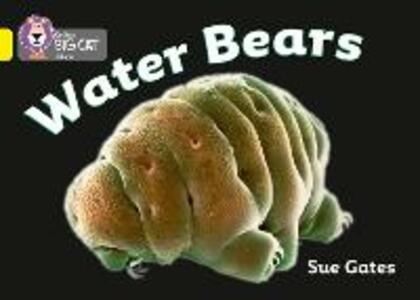 Water Bears: Band 03/Yellow - Susan Gates - cover