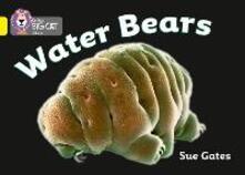 Water Bears: Band 03/Yellow - Susan Gates - cover