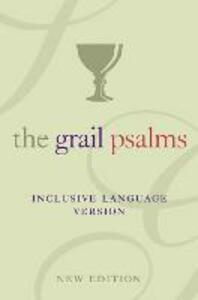The Psalms: The Grail Translation, Inclusive Language Version - The Grail - cover